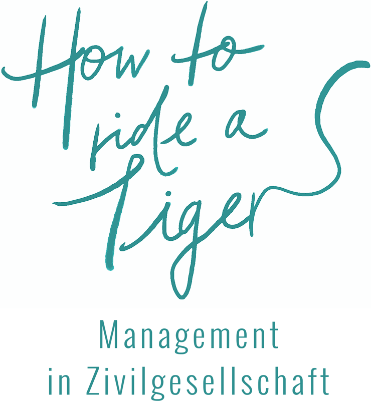 How to ride a Tiger – Management in Zivilgesellschaft